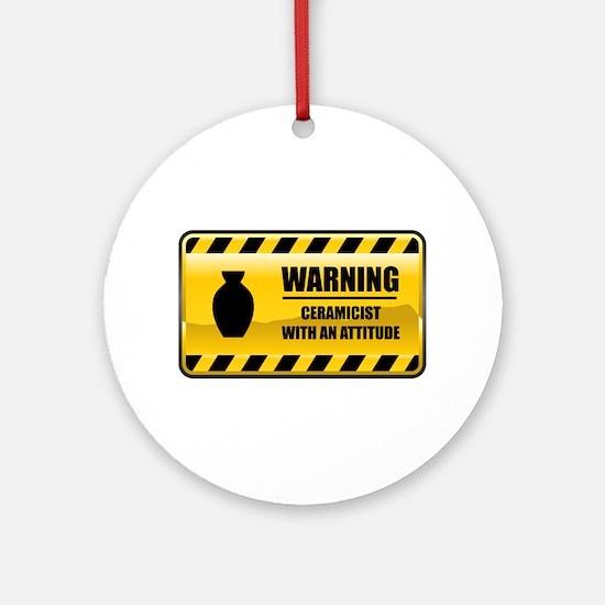 Warning Ceramicist Ornament (Round)