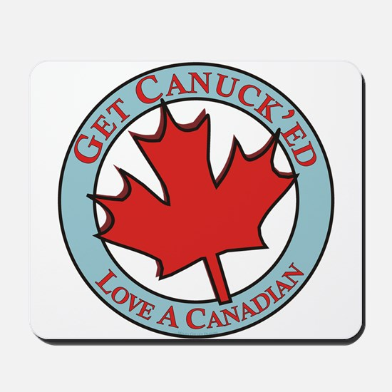 Get Canucked / Mousepad
