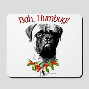 Bullmastiff Humbug Mousepad