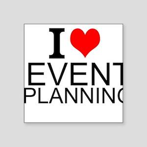 I Love Event Planning Sticker