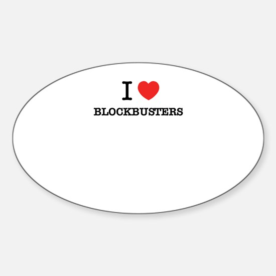 I Love BLOCKBUSTERS Decal