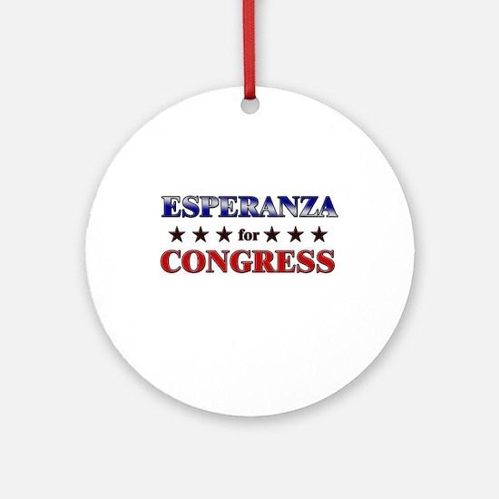 ESPERANZA for congress Ornament (Round)