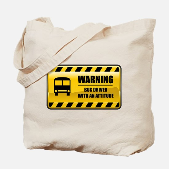 Warning Bus Driver Tote Bag