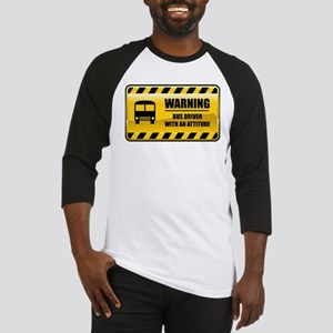 Warning Bus Driver Baseball Jersey