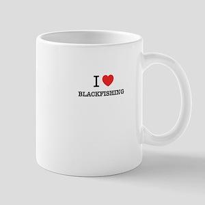 I Love BLACKFISHING Mugs