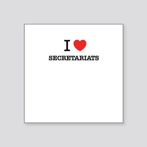 I Love SECRETARIATS Sticker