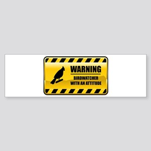 Warning Birdwatcher Bumper Sticker