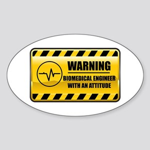 Warning Biomedical Engineer Oval Sticker