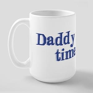 Daddy Time Out! Large Mug