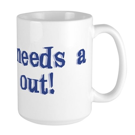 Daddy Time Out! Large Mug