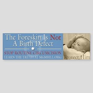 Bumper Sticker - Not A Birth Defect