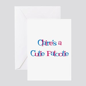 Claire's a Cutie Patootie Greeting Card