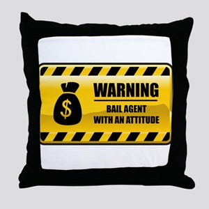 Warning Bail Agent Throw Pillow