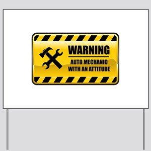 Warning Auto Mechanic Yard Sign