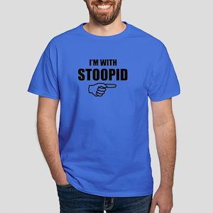 I'm With Stoopid Dark T-Shirt