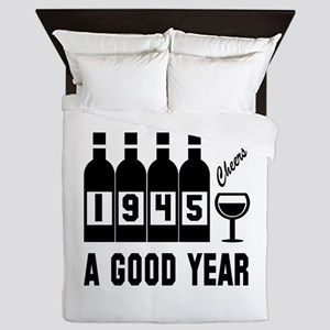 1945 A Good Year, Cheers Queen Duvet
