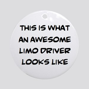 awesome limo driver Round Ornament