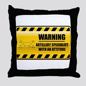 Warning Artillery Specialist Throw Pillow