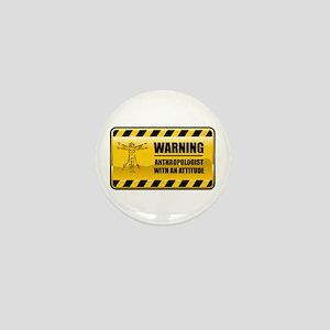 Warning Anthropologist Mini Button