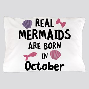Mermaids are born in October Cbwn5 Pillow Case
