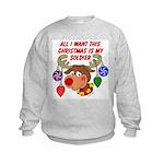 Christmas I want my Soldier Kids Sweatshirt