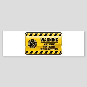 Warning Air Traffic Controller Bumper Sticker