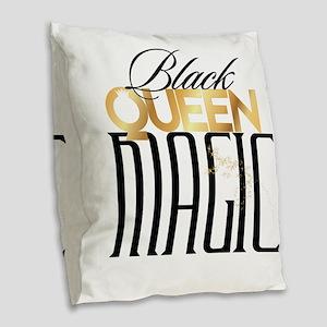 Black Queen Magic Burlap Throw Pillow