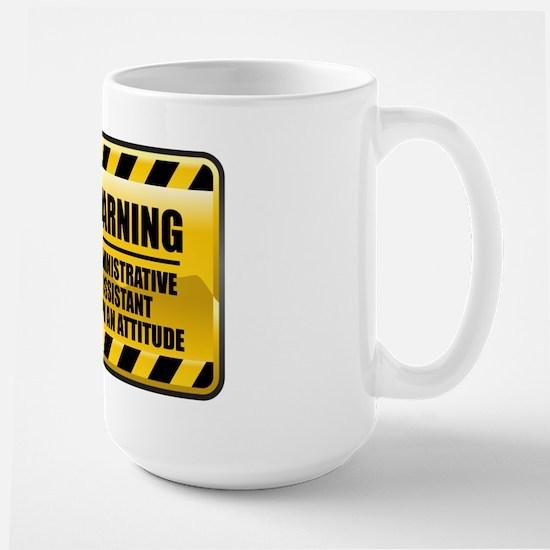 Warning Administrative Assistant Large Mug