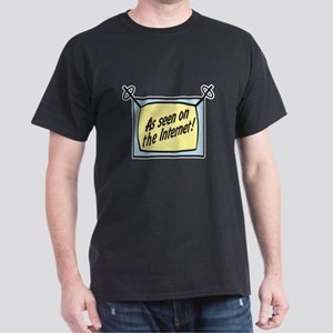 As Seen on the Internet Dark T-Shirt