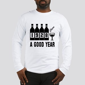1928 A Good Year, Cheers Long Sleeve T-Shirt