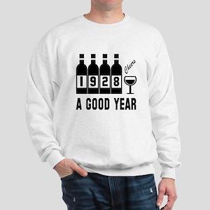 1928 A Good Year, Cheers Sweatshirt