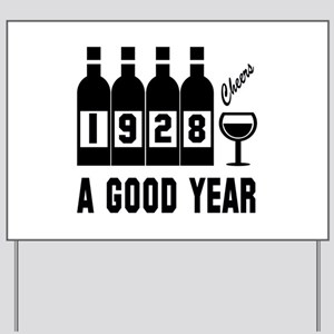 1928 A Good Year, Cheers Yard Sign