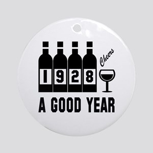 1928 A Good Year, Cheers Round Ornament