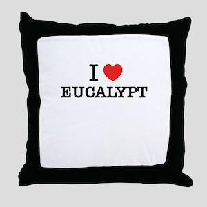 I Love EUCALYPT Throw Pillow