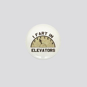 I Fart In Elevators Mini Button