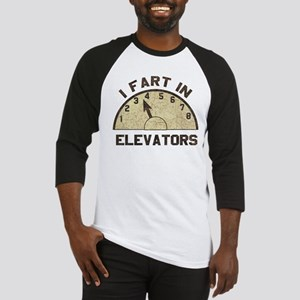 I Fart In Elevators Baseball Jersey