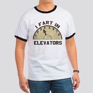 I Fart In Elevators Ringer T
