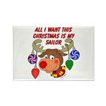 Christmas I want my Sailor Rectangle Magnet (100