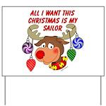 Christmas I want my Sailor Yard Sign