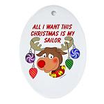 Christmas I want my Sailor Oval Ornament