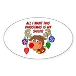 Christmas I want my Sailor Oval Sticker