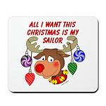 Christmas I want my Sailor Mousepad