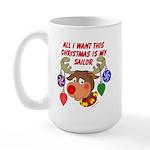 Christmas I want my Sailor Large Mug