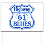 Highway 61 Blues Yard Sign