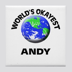 World's Okayest Andy Tile Coaster
