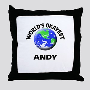 World's Okayest Andy Throw Pillow