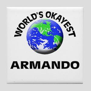 World's Okayest Armando Tile Coaster