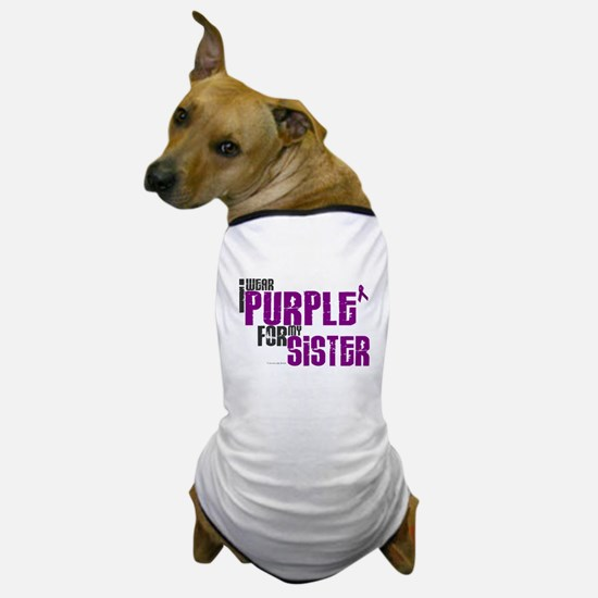 I Wear Purple For My Sister 6 (PC) Dog T-Shirt