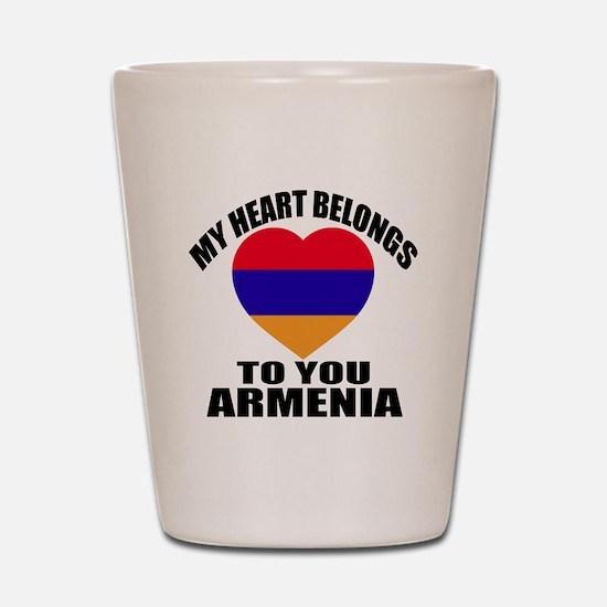 My Heart Belongs To You Armenia Country Shot Glass