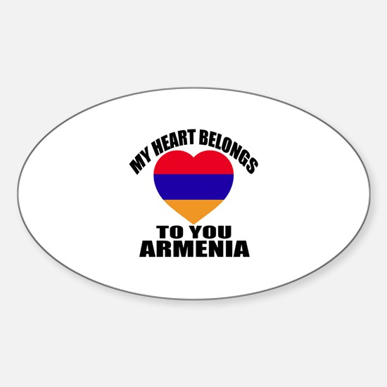 My Heart Belongs To You Armenia Cou Sticker (Oval)